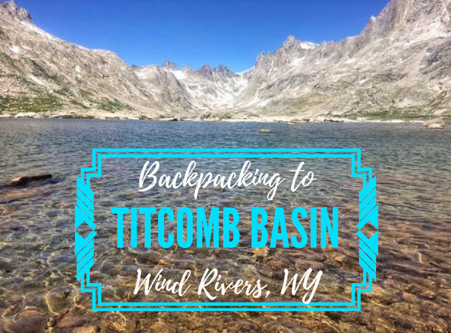 Backpacking to Titomb Basin, Wind River Range