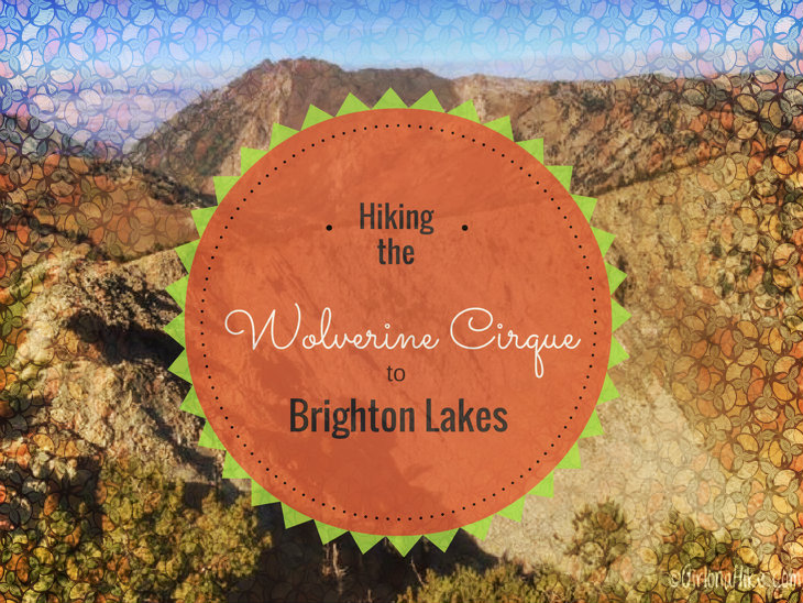 Hiking the Wolverine Cirque to Brighton Lakes (Loop)