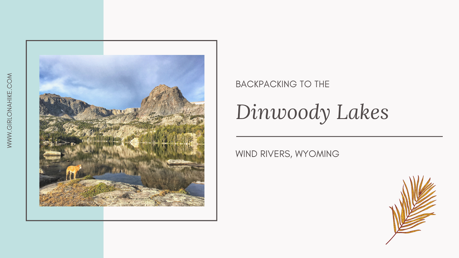 Backpacking to the Dinwoody Lakes, Wind Rivers
