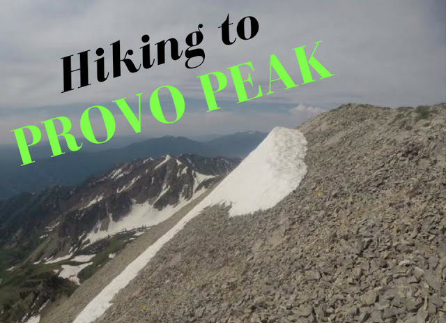 """Hiking the """"Wasatch 7"""" Peaks, Hiking to Provo Peak"""