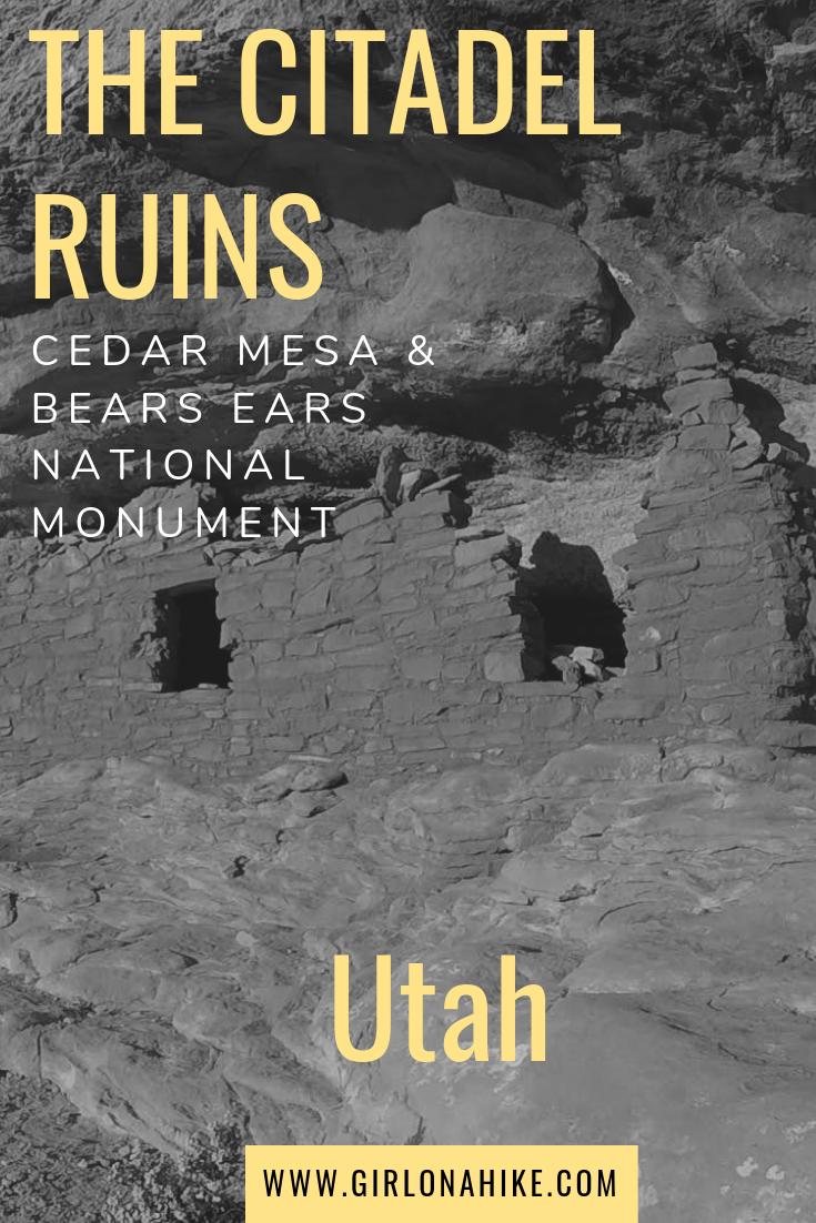 Hiking to The Citadel Ruins, Cedar Mesa, Ruins in Utah, Bears Ears National Monument