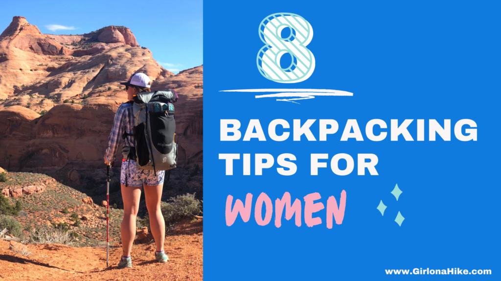 8 Beginner Backpacking Tips - for Women!