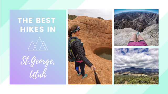 The BEST Hikes in St.George!