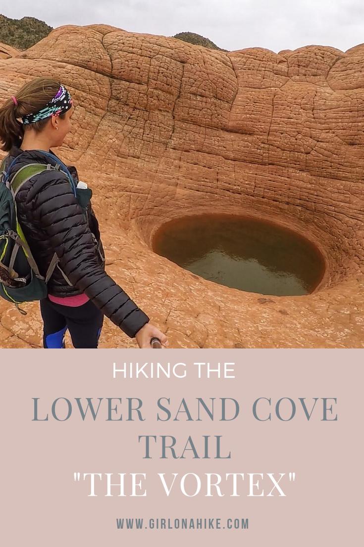 Hiking the Lower Sand Cove Trail (aka The Vortex)