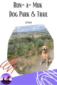 Run-a-Muk Dog Park & Trail