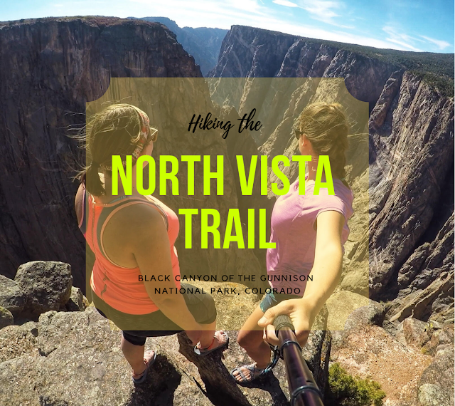 Hiking the North Vista Trail, Black Canyon of the Gunnison