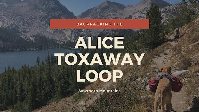 Backpacking the Alice Toxaway Loop & More