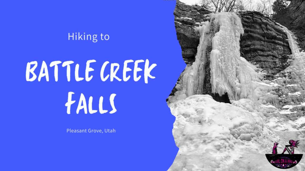 Hiking to Battle Creek Falls