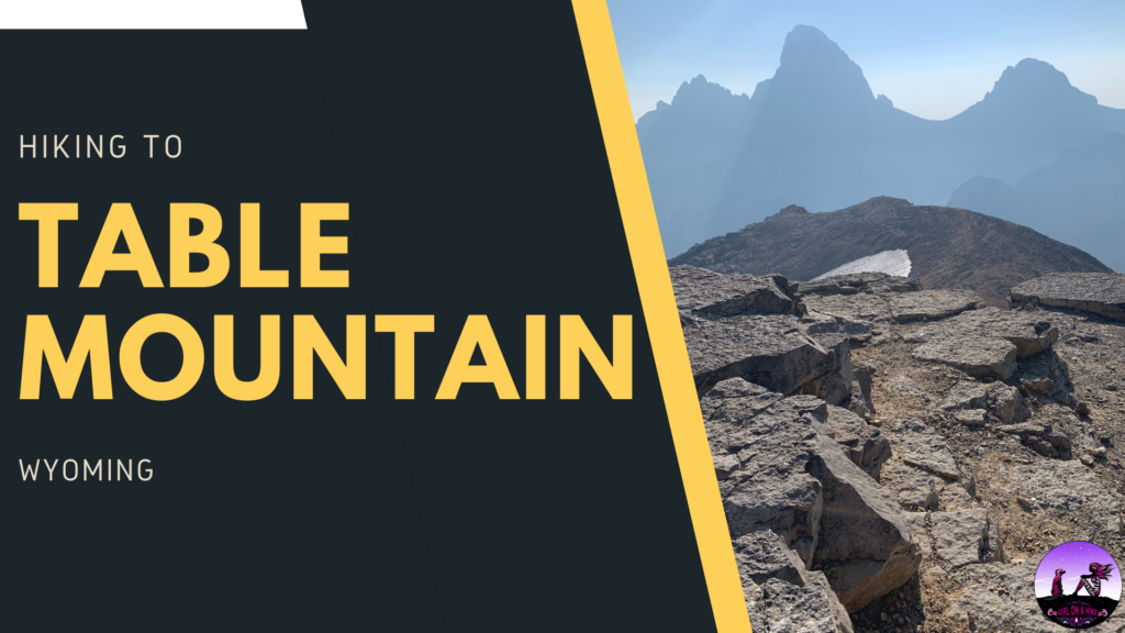 Hiking to Table Mountain, Wyoming